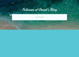 followerofchristsblog.blogspot.com