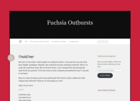 fuchsiaoutbursts.wordpress.com