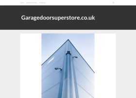 garagedoorsuperstore.co.uk