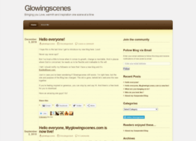 glowingscenes.wordpress.com