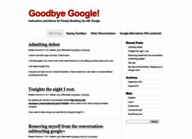 goodbyegoogle.wordpress.com