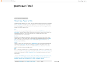 goodtravelforall.blogspot.com