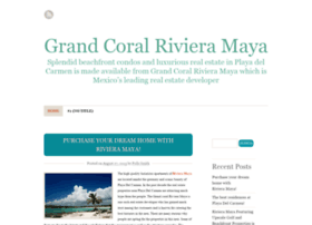 grandcoralrivieramaya.wordpress.com