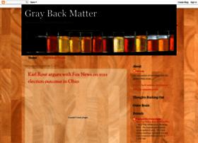 graybackmatter.blogspot.com