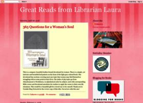 greatreadslibrarianlaura.blogspot.com