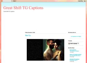 greatshiftcaptions.com