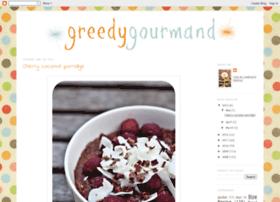 greedygourmand.blogspot.com