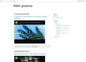 grossemydidier.blogspot.in
