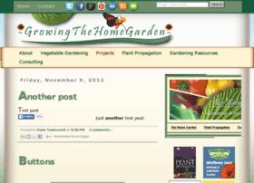 growingthehomegardentestblog2.blogspot.com