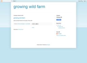 growingwildfarm.blogspot.com