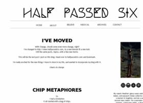 halfpassedsix.blogspot.com