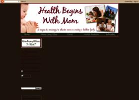 healthbeginswithmom.blogspot.com