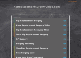 hipreplacementsurgeryvideo.com