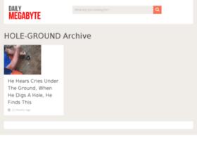 hole-ground.dailymegabyte.com