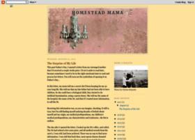homesteadmama.blogspot.com