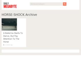 horse-shock.dailymegabyte.com