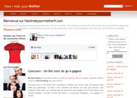 howimetyourmotherfr.com
