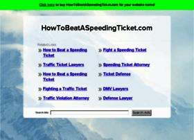 howtobeataspeedingticket.com