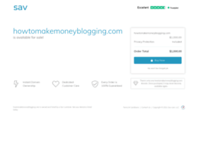 howtomakemoneyblogging.com