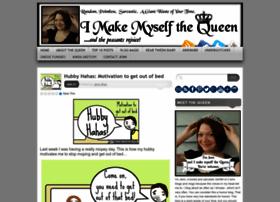 imakemyselfthequeen.com