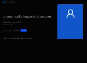 internetmarketingcashsystem.com