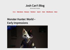 joshcantblog.com