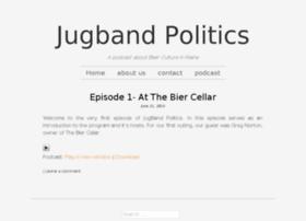 jugbandpolitics.mainedigitalpress.com