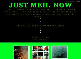 justmehnow.tumblr.com