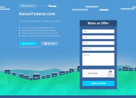 kaiserfederal.com