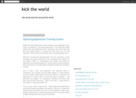 kicktheworld.blogspot.com