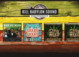 killbabylonsound.com