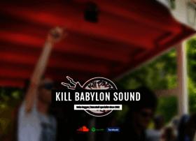 killbabylonsound.com