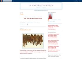 lagacetaflamenca.blogspot.com