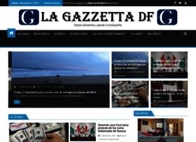 lagazzettadf.com