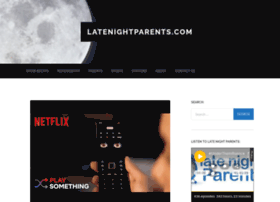 latenightparents.com
