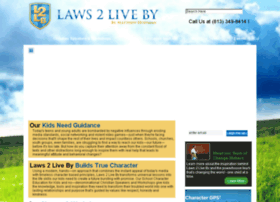 laws2liveby.org