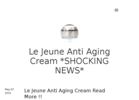 le-jeune-anti-aging-cream.tumblr.com