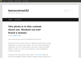 leaveoutrest22.blog.com