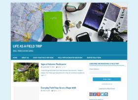 lifeasafieldtrip.com