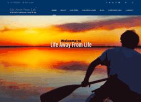 lifeawayfromlife.com