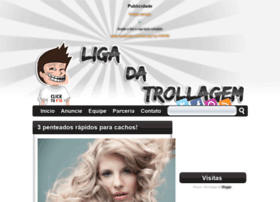 ligadatroll.blogspot.com.br