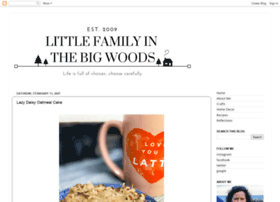 littlefamilyinthebigwoods.blogspot.fr