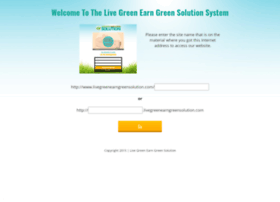 livegreenearngreensolution.com