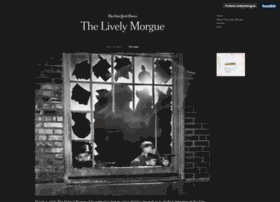 livelymorgue.tumblr.com