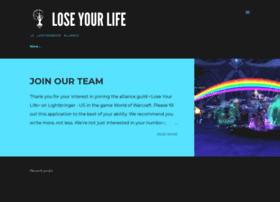 loseyourlife.com