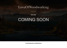 loveofwoodworking.com