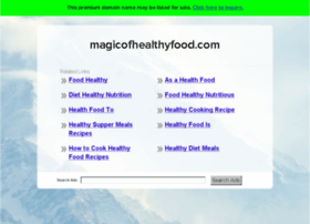 magicofhealthyfood.com