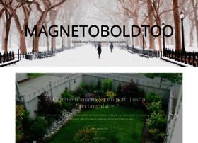 magnetoboldtoo.com