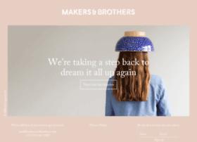 makersandbrothers.com