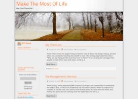 makethemostoflife.net